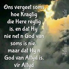 Good Morning Wishes, Good Morning Quotes, Insprational Quotes, Goeie More, Afrikaans Quotes, Beautiful Prayers, Bible Prayers, Bible Verses Quotes, Spiritual Inspiration