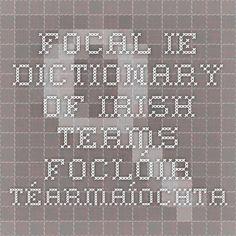 ie - Dictionary of Irish Terms - Foclóir Téarmaíochta Irish, Math Equations, Irish Language, Ireland