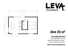 Attefallsstuga & Friggebod - 25 Kvm | LEVA Husfabrik Small Tiny House, Tiny House Cabin, House On A Hill, Small House Design, Small House Plans, Warren House, Backyard Guest Houses, Arched Cabin, Floor Plan Drawing