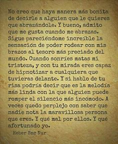 Heber ❤️❤️ textis y Frases Favorite Quotes, Best Quotes, Love Quotes, Inspirational Quotes, More Than Words, Some Words, Quotes En Espanol, Pretty Quotes, Love Phrases
