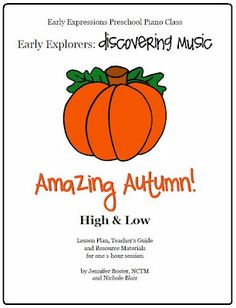 $8 Preschool Music Lesson Plan - Amazing Autumn! Teaches children all about high and low in music.