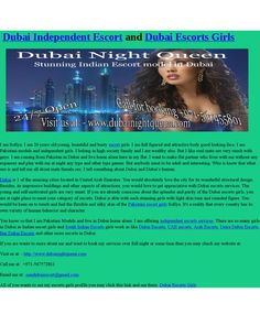 Dubai independent escort for Dubai adult guys to entertainment and fun  I am Sofiya. I am 20 years old young, beautiful and busty escort girls. I am full figured and attractive body good looking face. I am      Pakistani models and independent girls. I belong in high society family and I am wealthy also. But I like soul mate sex very much with guys. I am coming from Pakistan in Dubai and live home alone here in my flat. I want to make flat partner who lives with me without any expanses and…