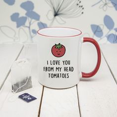 A romantic mug with a funny pun to let them know you re always thinking of them This lovely bright white mug features a red coloured rim and handle