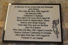 Corian plaque on a black granite wedge. http://www.sign-maker.net/memorial/granite-wedges.html