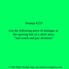 The Daily Creative Writing Prompt | J. C. Cauthon - http://www.jccauthon.com #writingprompts #amwriting #writing