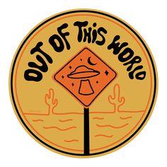typography Out of this world sign sticker patch logo graphic design drawing illustrat Pepsi Vintage, Vans Vintage, Hand Logo, Tumblr Stickers, Cute Stickers, Mac Stickers, Psychedelic Typography, Harley Davidson Vintage, Les Aliens