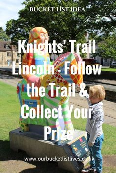Knight's trail, Lincoln. Follow the trail and collect your prize. Day out Lincolnshire