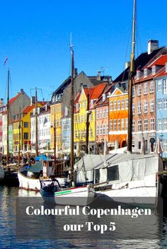 Our Top 5 for a Weekend in Colourful Copenhagen