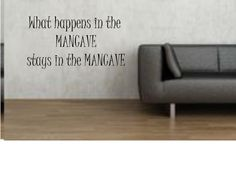 What happens in the ManCave stays in the Man by PersonalizedbyDawn