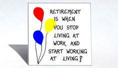 Retirement magnet - humorous quote, retiring, retire, red blue yellow balloons via Etsy