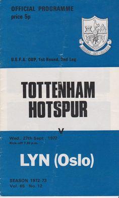 SPURS v LYN (OSLO) UEFA CUP 1972/73 in Sports Memorabilia, Football Programmes, European Club Fixtures   eBay