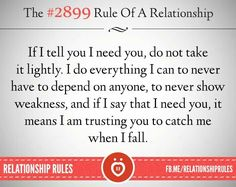 Relationship rules - this is so true. B and I have an understanding to let the other know when we need the other - for little or big things.