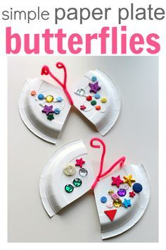 Paper Plate Butterfly Craft -Creative and Easy craft for kids!Paper Plate Butterfly Craft -Creative and Easy craft for kids!Easy Paper Plate Craft - Butterfly - No Time For Flash CardsSimple Paper Plate Butterflies (pinned by Daycare Crafts, Sunday School Crafts, Toddler Crafts, Preschool Crafts, Fun Crafts, Science Crafts, Preschool Kindergarten, Crafts For Kids To Make, Craft Activities For Kids