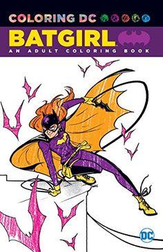 Batgirl: An Adult Coloring Book DC Comics
