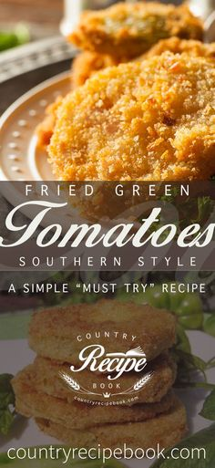 Fried Green tomatoes are one of those recipes you just have to try. Make it in your home today!