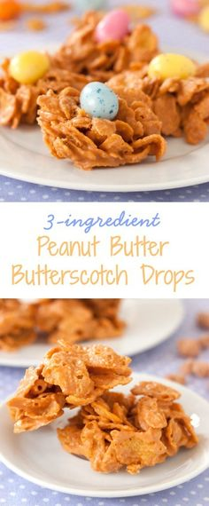 Incredibly easy and delicious 3-ingredient peanut butter butterscotch drops. Can be made into nests for Easter!