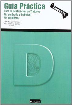 Guía práctica para la realización de trabajos fin de grado y trabajos fin de master (DOCENTE) de Mª PAZ GARCIA SANZ. Máis información no catálogo: http://kmelot.biblioteca.udc.es/record=b1481287~S13*gag