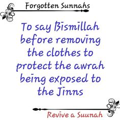 Yeah, and say Bismillah when you enter into the bathroom because the jinns in their can see you. Islamic Love Quotes, Islamic Inspirational Quotes, Muslim Quotes, Religious Quotes, Prophet Muhammad Quotes, Quran Quotes, Ali Quotes, Best Quotes, Cool Words