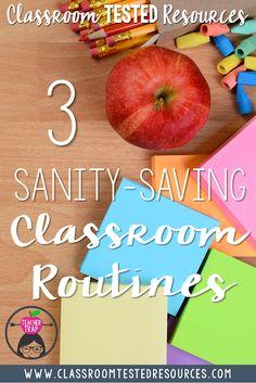 3 Sanity-Saving Classroom Routines