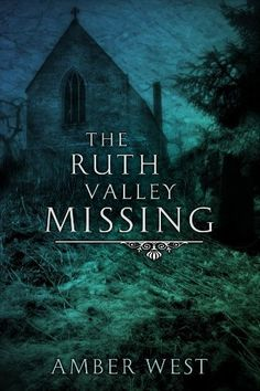 The Ruth Valley Missing by Amber West, http://www.amazon.com/dp/B00A4GPHFS/ref=cm_sw_r_pi_dp_wqGusb1BY4A2F