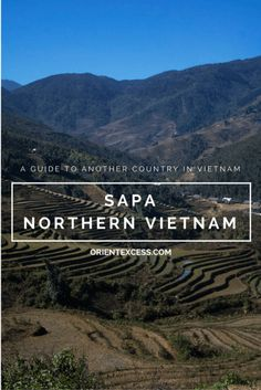 Sapa is a beautiful destination in Northern Vietnam, discover what you can do when visiting the area.