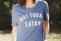 Not Today Satan Graphic Tee