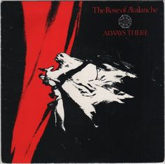 "Rose of Avalanche - Always There, 7"" vinyl single, Fire Records, 1986 #vinyl #goth"