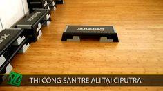 Clip thi công sàn gỗ tre Ali cho phòng tập Aerobic thuộc Golf Club House - Ciputra Westlake Hà Nội
