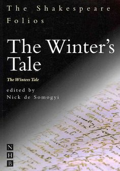 The Winter's Tale / The Winters Tale: The First Folio of 1623 and a Parallel Modern Edition