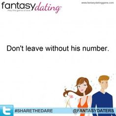 Fantasy Dating's Top Five Ways to Get His Number.