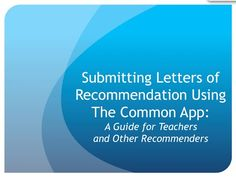 Teachers: Submitting Letters of Recommendation on Common App - YouTube