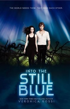 Into the Still Blue (Under the Never Sky, #3) Cover