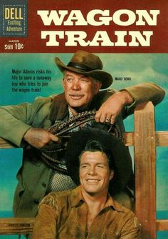 Westerns > Wagon Train (starring Ward Bond and John McIntire) V Drama, Tv Vintage, Mejores Series Tv, Cinema Tv, Vintage Television, Western Comics, Into The West, Tv Westerns, Old Comics