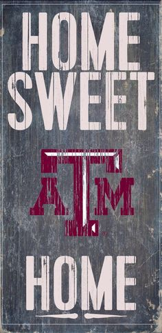 Officially Licensed Texas A&M Football Home Sweet Home Sign