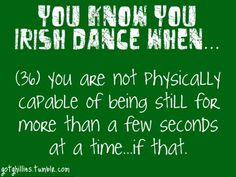 dancing everywhere you go? thats me.