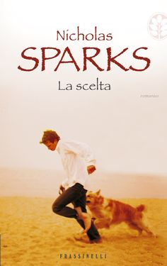 Nicholas Sparks The Choice