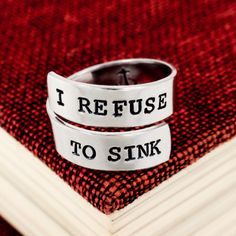 I Refuse to Sink Ring - Anchor Inside - Adjustable Aluminum Wrap Ring