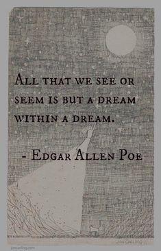 A Dream within a Dream...