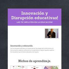 Innovación y Disrupción educativas!
