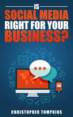 Is Social Media Right For Your Business? Online Marketing, Social Media Marketing, Social Media Books, Blurb Book, Business, Store, Business Illustration, Book