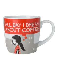 All day I dream about coffee...