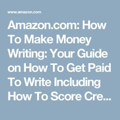 Amazon.com: How To Make Money Writing: Your Guide on How To Get Paid To Write Including How To Score Creative Writing Jobs, Article Writing Jobs, Content Writing Jobs, Technical Writing Jobs eBook: Lee Chapman: Kindle Store