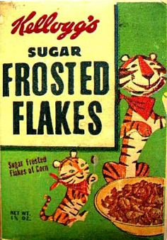 Sugar Frosted Flakes cereal c. 1952 Tony the Tiger Vintage Food Labels, Vintage Packaging, Vintage Recipes, Vintage Advertisements, Vintage Ads, Vintage Posters, Vintage Stuff, Retro Ads, Vintage Signs