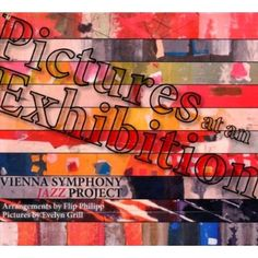 Vienna Symphony Jazz Project - Pictures At An Exhibition