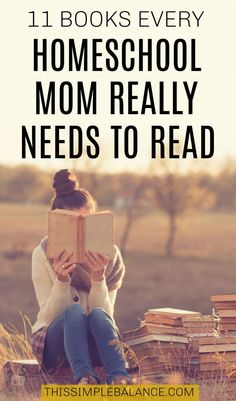 Homeschool Mom Books to Read List: Add these to your reading list ASAP. If you're homeschooling, then you NEED to read these books, and you might need to read some of them more than once. #homeschool #homeschooling