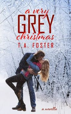 """""""I was getting ready to spend the single most important holiday of the year alone. Completely and utterly alone.""""  Tour! A Review of A Very Grey Christmas by T.A. Foster"""