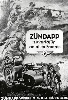 Adverts with german military motorbikes German Soldiers Ww2, German Army, Cool Motorcycles, Vintage Motorcycles, Vintage Ads, Vintage Posters, Ww2 Propaganda Posters, Side Car, Germany Ww2