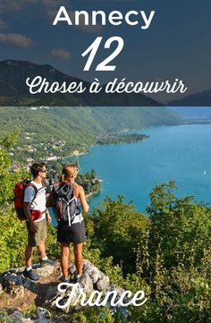 travel tips que voir a annecy, que faire Annecy, v - Road Trip France, France Travel, Cool Places To Visit, Places To Travel, Travel Pictures, Travel Photos, Medan, Annecy France, Lake Annecy