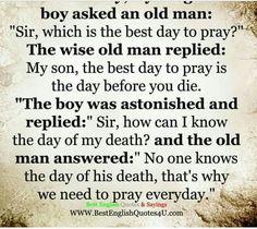 Best day to pray.....