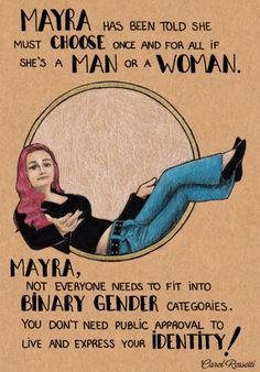 Not everyone needs to fit into binary gender categories!